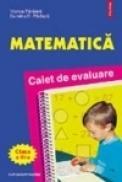 Matematica. Caiet de evaluare clasa a III-a - Dumitru Paraiala, Viorica Paraiala