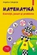 Matematica. Exercitii, jocuri, probleme. Clasa a II-a - Angelica Calugarita