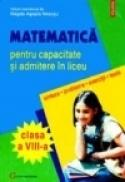 Matematica pentru capacitate si admiterea in liceu - Magda-Agapia Neacsu, Leon Pitu