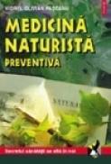 Medicina naturista preventiva - Viorel Olivian Pascanu