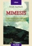 Mimesis. Reprezentarea realitatii in literatura occidentala - Erich Auerbach
