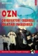 OZN. Observatori credibili, relatari incredibile - Ion Hobana