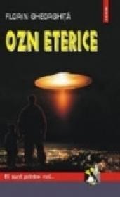 OZN eterice - Florin Gheorghita