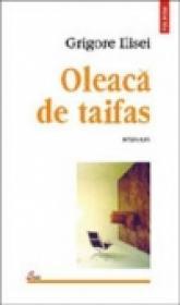 Oleaca de taifas - Grigore Ilisei