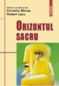 Orizontul sacru - Corneliu Mircea, Robert Lazu