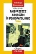 Paisprezece abordari in psihopatologie - Serban Ionescu