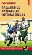 Palmaresul fotbalului international - Dan Dobrescu