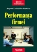 Performanta firmei. Abordare transdisciplinara in analiza microeconomica - Bogdan Constantin Andronic