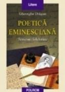 Poetica eminesciana - Gheorghe Dragan