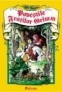 Povestile fratilor Grimm - Fratii Grimm