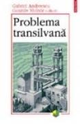 Problema transilvana - Gusztav Molnar, Gabriel Andreescu