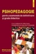 Psihopedagogie pentru examene de definitivare si grade didactice - Constantin Cucos