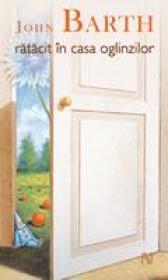 Ratacit In Casa Oglinzilor - John Barth