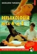 Reflexologia de la A la Z - Madeleine Turgeon