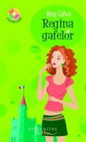 Regina gafelor - Cabot Meg