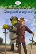 Shrek Al Treilea: Greu Gasesti Un Rege Bun - Catherine Hapka