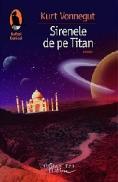 Sirenele de pe Titan - Vonnegut Kurt