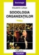 Sociologia organizatiilor - Claudette Lafaye
