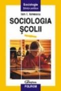 Sociologia scolii - Ion I. Ionescu