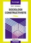 Sociologii constructiviste - Ion I. Ionescu
