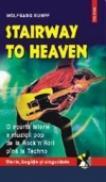 Stairway to heaven. Scurta istorie a muzicii pop de la Rock'n Roll pina la Techno - Wolfgang Rumpf