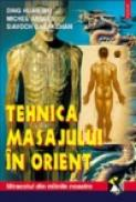 Tehnica masajului in Orient - Ding Huan Wu, Siavoch Darakchan, Michel Angles