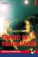Tehnici de concentrare - Daniel Sevigny