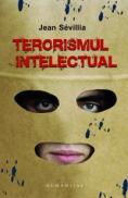 Terorismul intelectual - Sevillia Jean