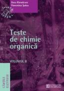 Teste de chimie organica. Volumul II - Parvulescu Dora