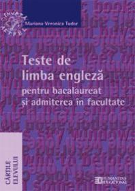 Teste de limba engleza pentru bacalaureat si admiterea la facultate. Clasa a XII a - **