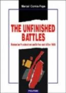 The Unfinished Battles - Marcel Cornis-Pope