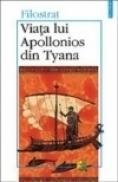 Viata lui Apolonios din Tyana - Filostrat