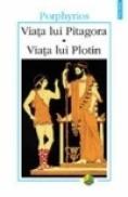 Viata lui Pitagora. Viata lui Plotin - Porphyrios